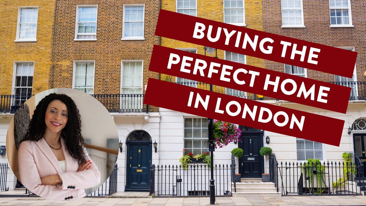 How To Buy Your Perfect London Home