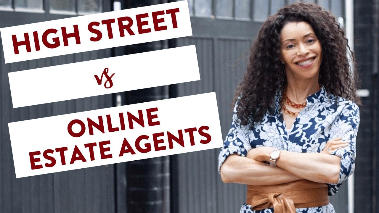 High Street Vs Online Agents