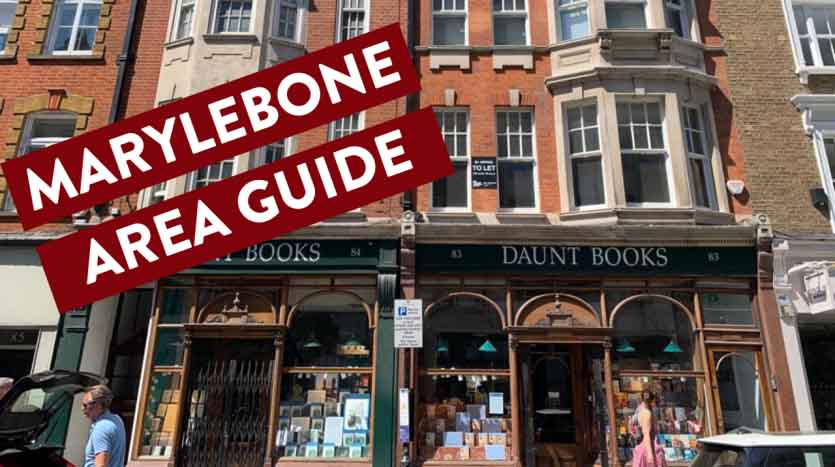 London Area Guide Marylebone 835x467 New