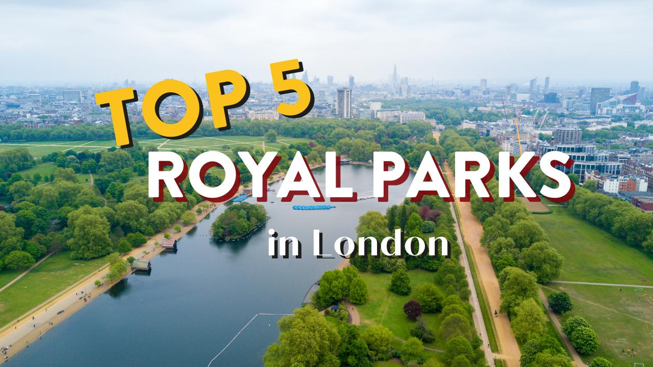 London Royal Parks