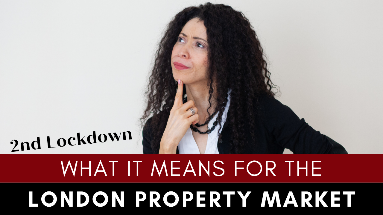 2nd Lockdown - what this means for the london property market