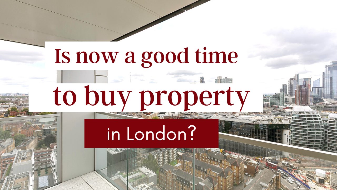 London Is Now A Good Time To Buy