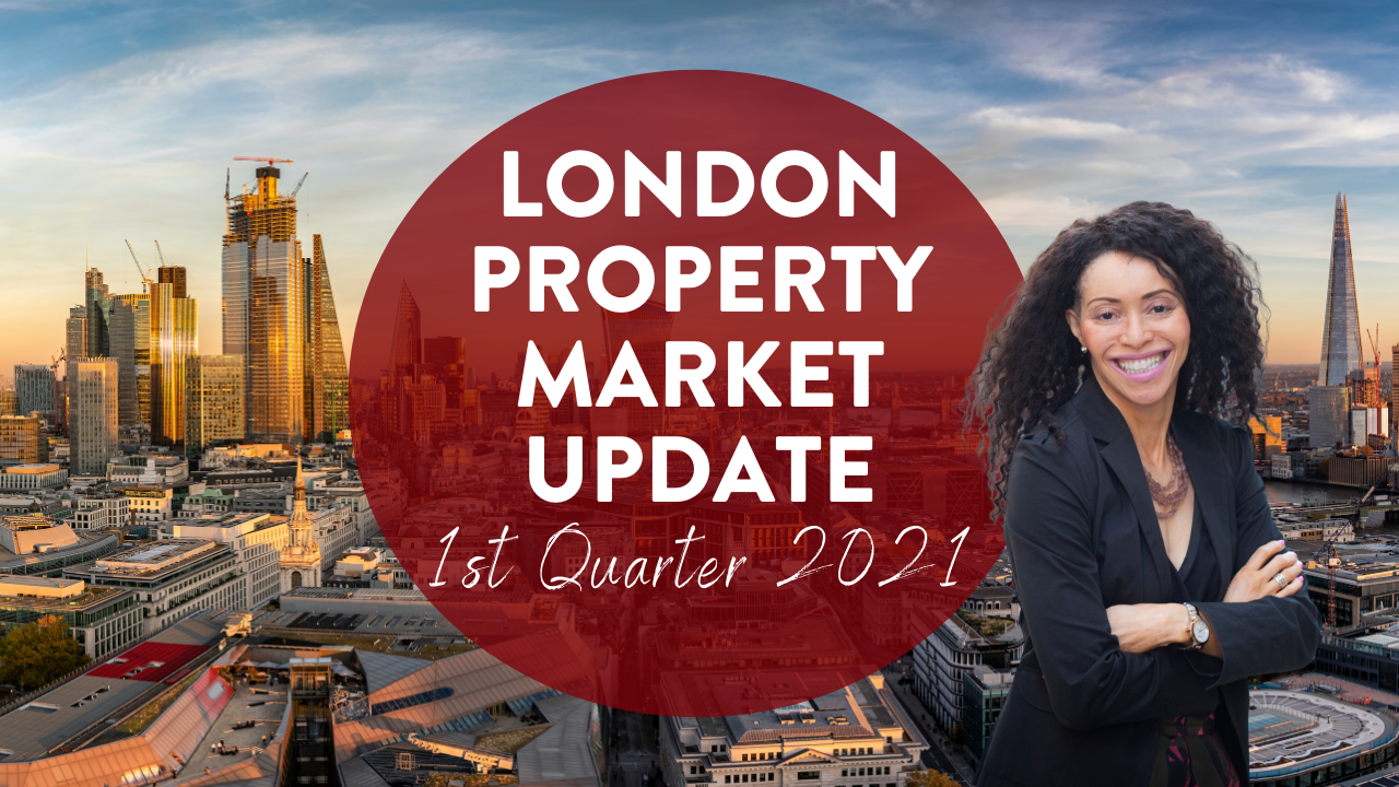 Q121 London Property Market Update