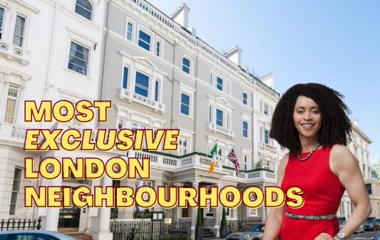 Londons Most Exclusive Neighbourhoods