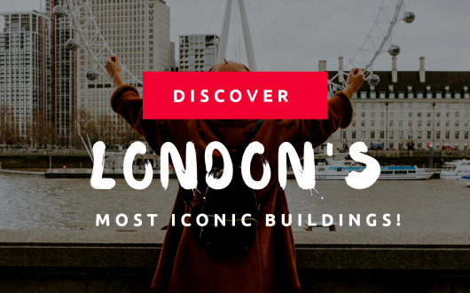 Londons most iconic buildings