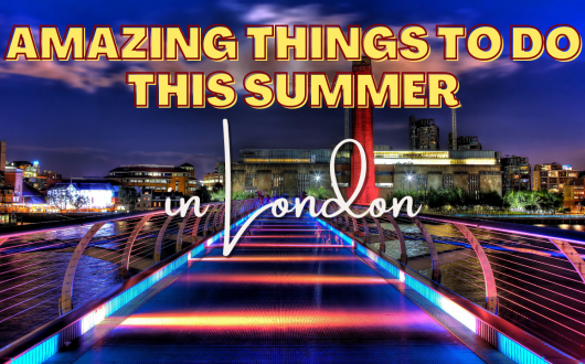 Great Things To Do In London In 2021 (2)