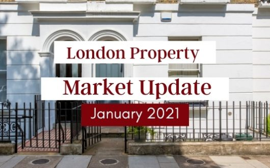 January 2021 London Property Market Update